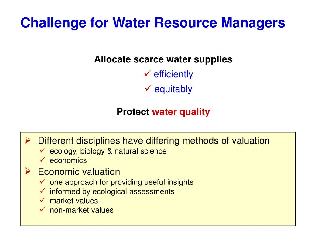 Challenge for Water Resource Managers