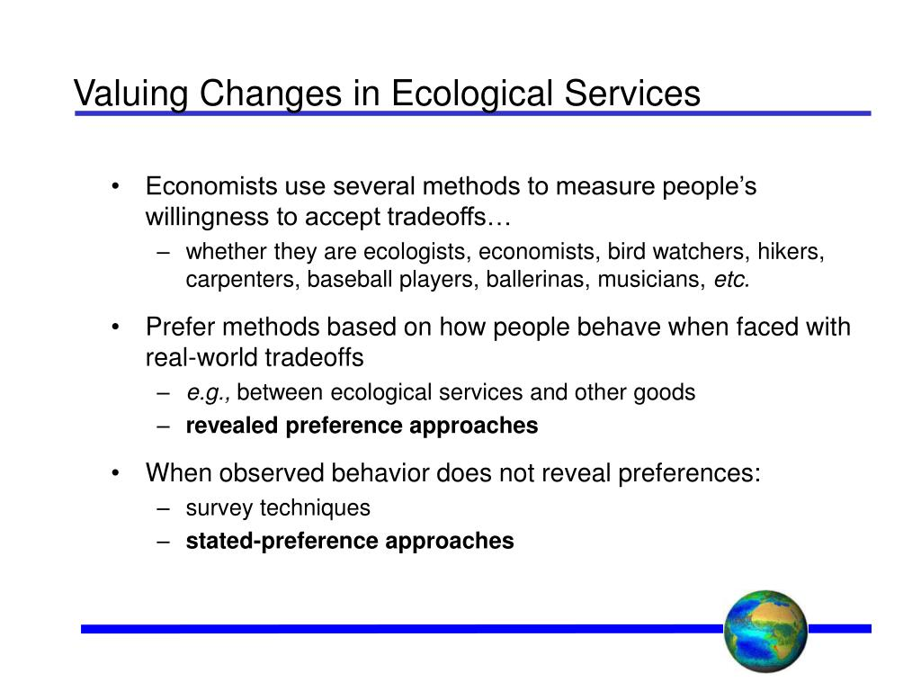 Valuing Changes in Ecological Services