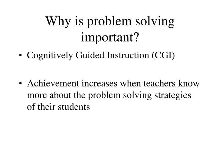 Ppt Why Is Problem Solving Important Powerpoint Presentation Id