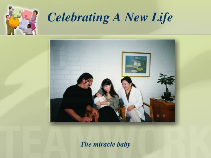 Celebrating a new life