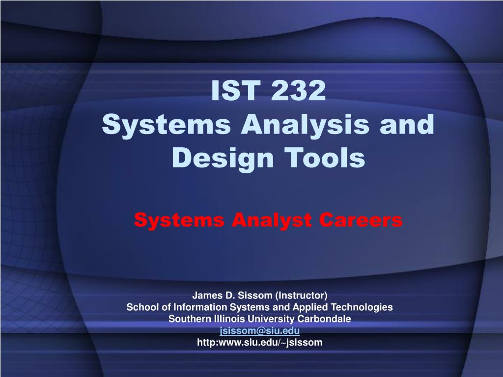 Ppt Ist 232 Systems Analysis And Design Tools Systems Analyst Careers Powerpoint Presentation Id 148181