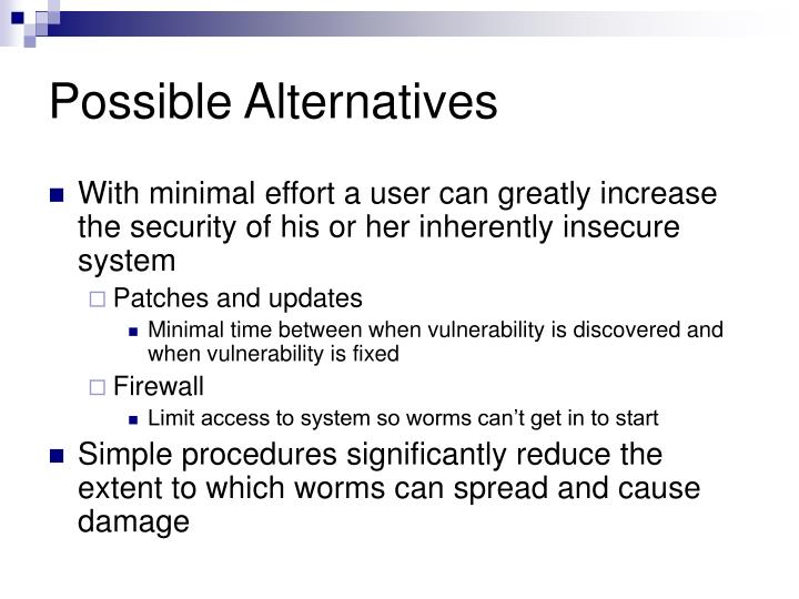 Possible Alternatives