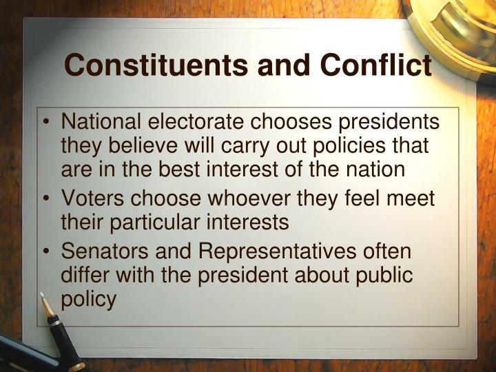 Constituents and conflict