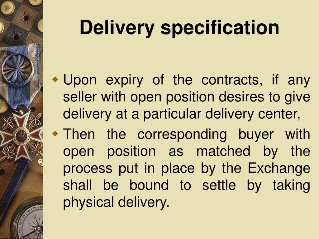 Delivery specification