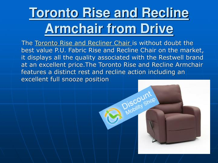 Toronto rise and recline armchair from drive
