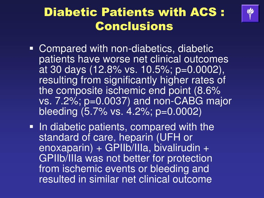 Diabetic Patients with ACS : Conclusions
