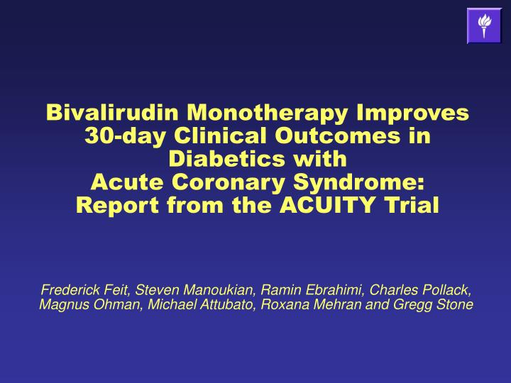 Bivalirudin Monotherapy Improves 30-day Clinical Outcomes in Diabetics with