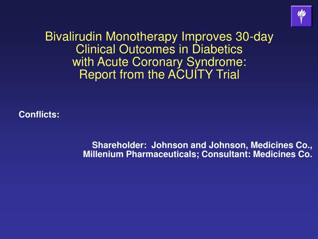 Bivalirudin Monotherapy Improves 30-day Clinical Outcomes in Diabetics