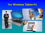 the wireless tablet pc