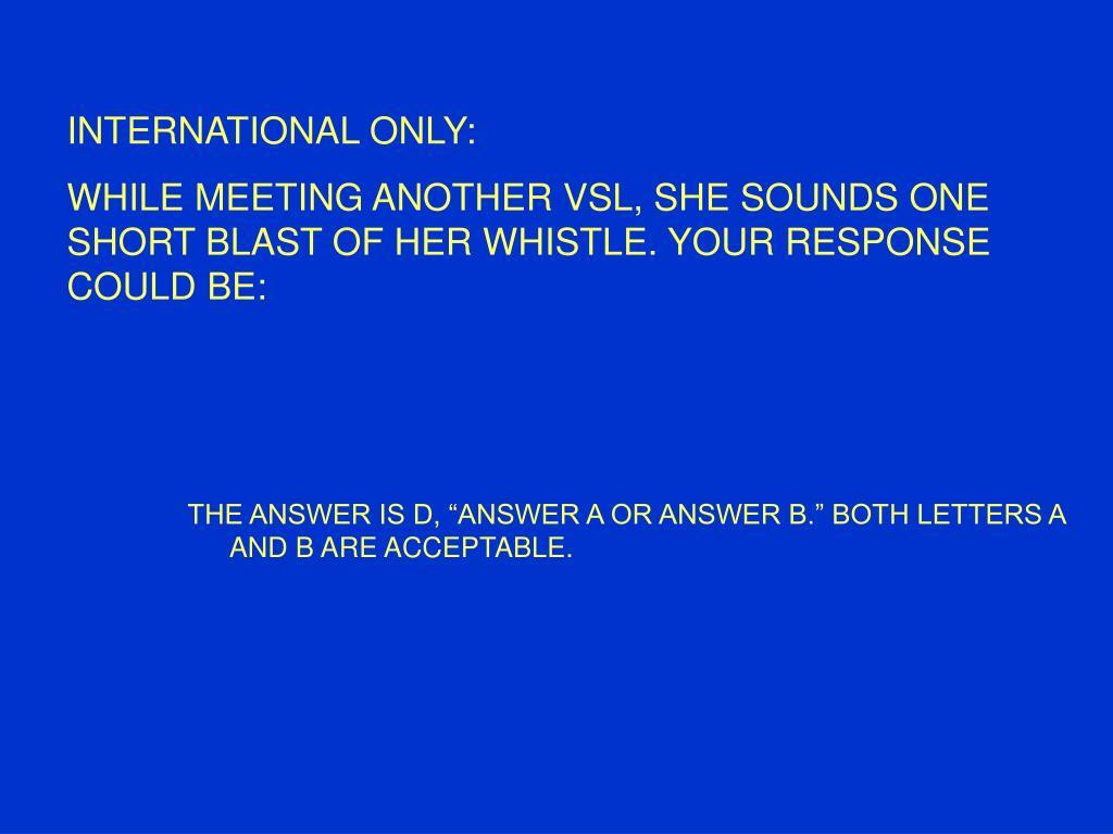 INTERNATIONAL ONLY: