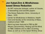 jon kabat zinn mindfulness based stress reduction