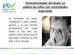 particularidades del duelo en padres de ni os con necesidades especiales1
