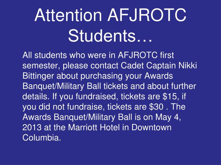 Attention AFJROTC Students…
