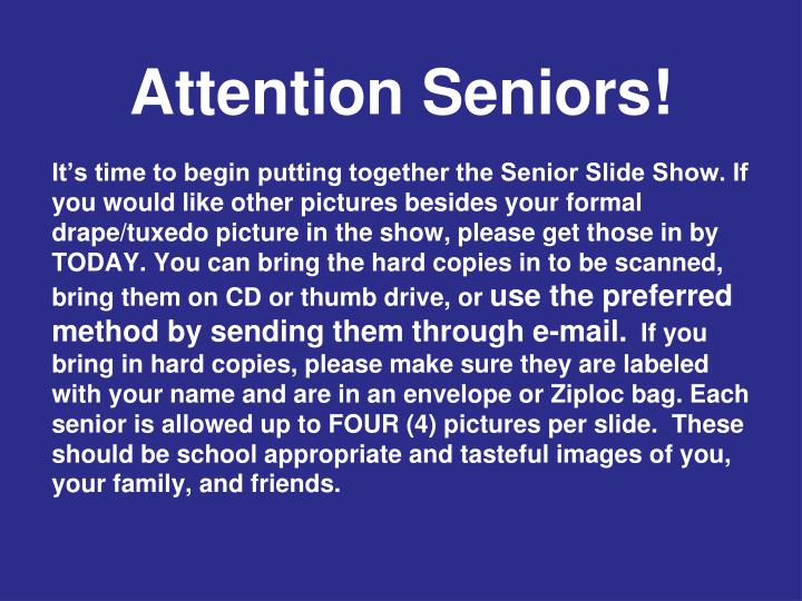 Attention Seniors!