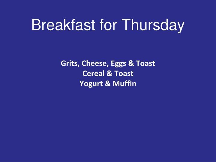 Breakfast for Thursday