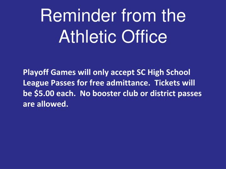 Reminder from the Athletic Office