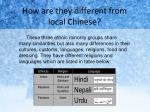 how are they different from local chinese