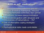 aod as self medication