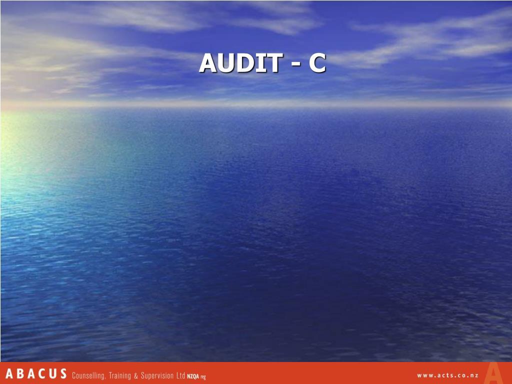 AUDIT - C