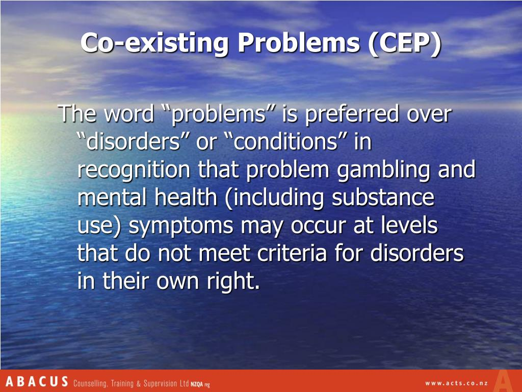 Co-existing Problems (CEP)