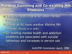 problem gambling and co existing mh problems
