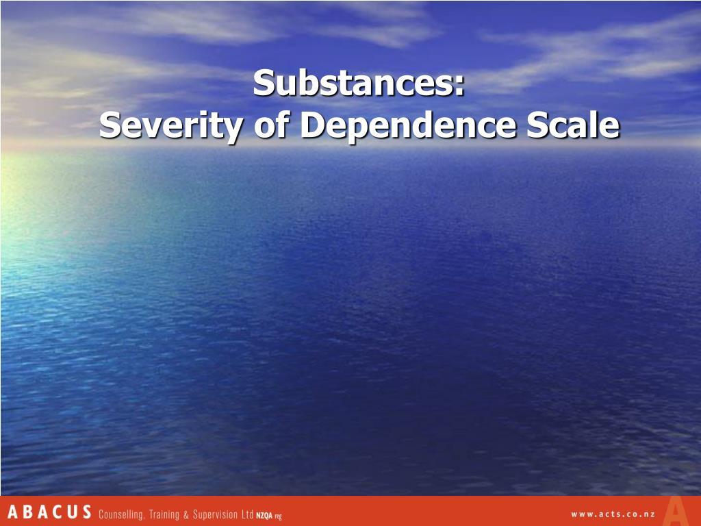 Substances:
