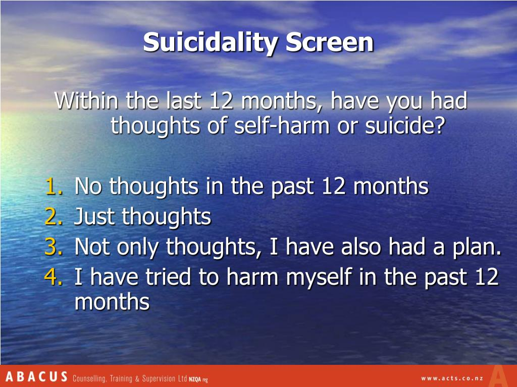 Suicidality Screen