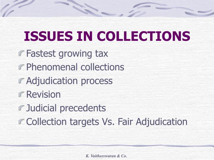ISSUES IN COLLECTIONS