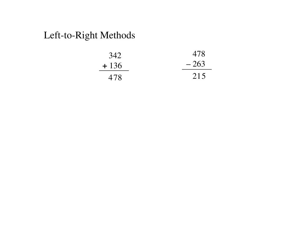 Left-to-Right Methods