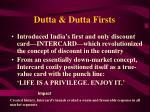dutta dutta firsts7