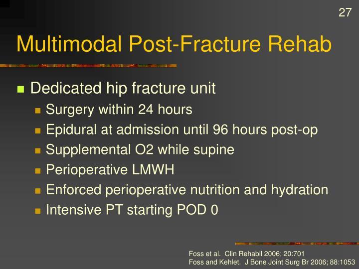 Multimodal Post-Fracture Rehab