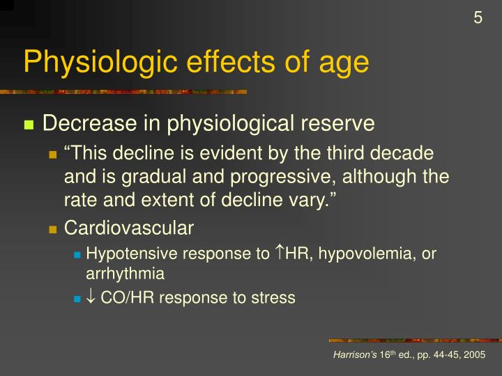 Physiologic effects of age