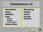 felddefinitionen 2 2