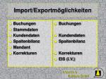 import exportm glichkeiten