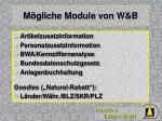 m gliche module von w b