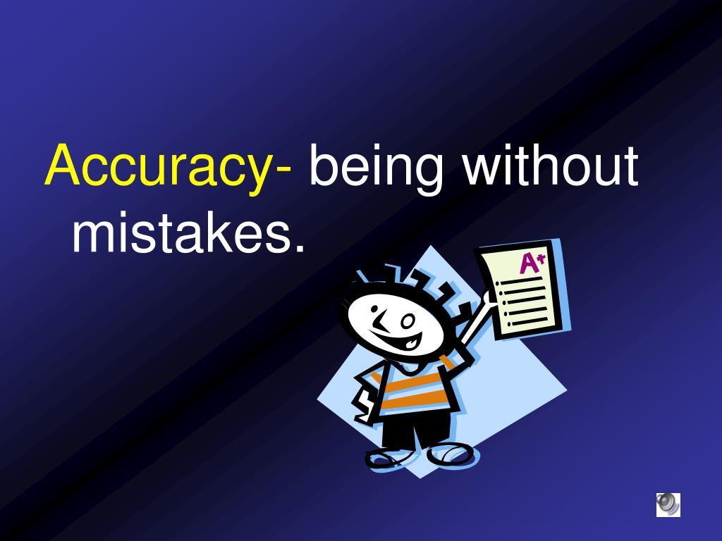 Accuracy-