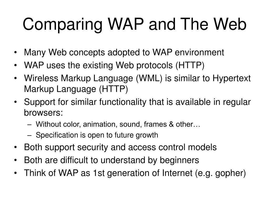 Comparing WAP and The Web