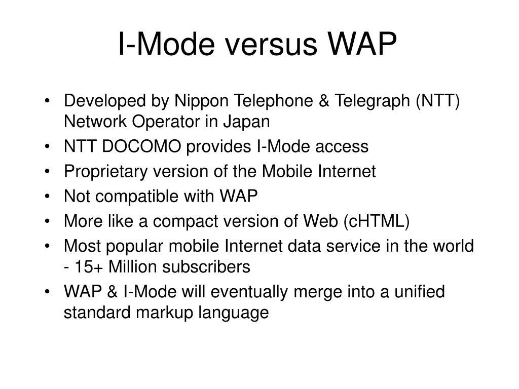 I-Mode versus WAP