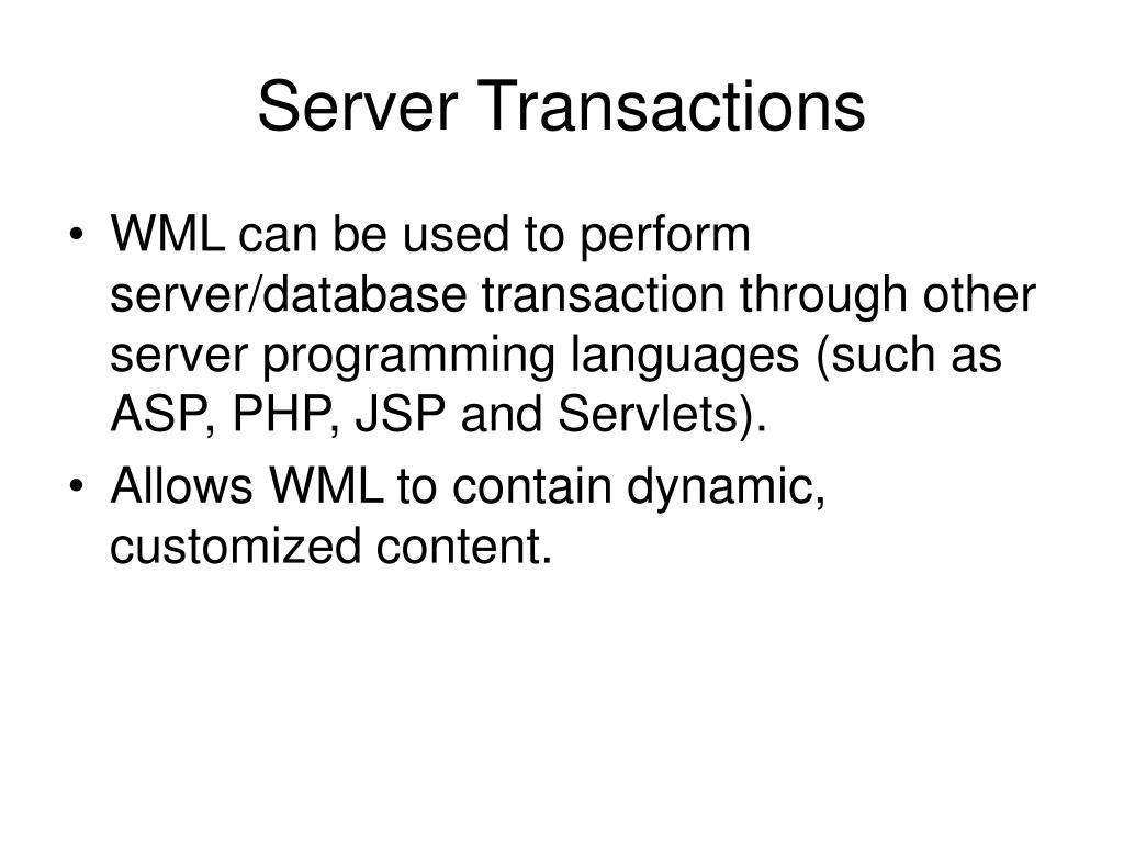 Server Transactions