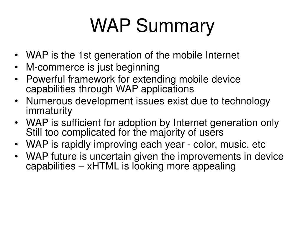 WAP Summary