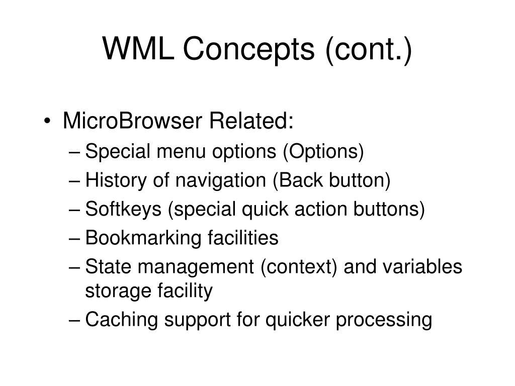WML Concepts (cont.)