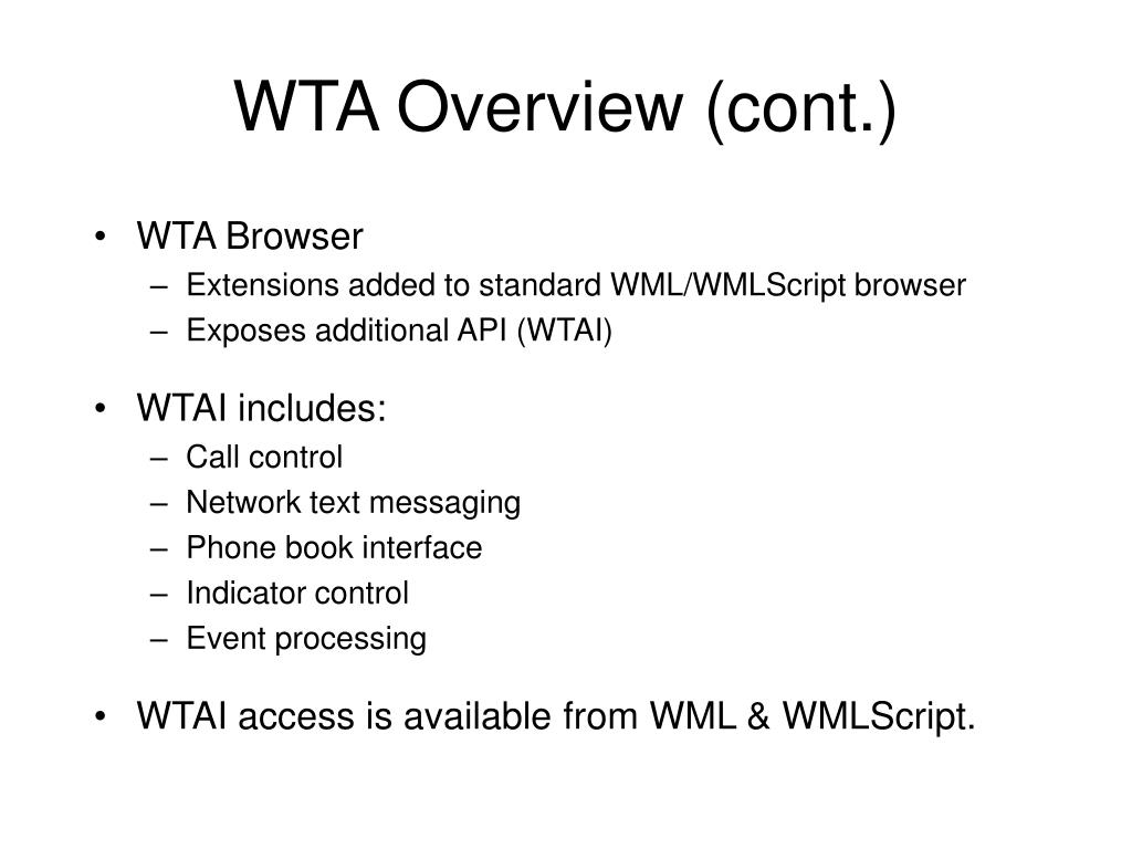 WTA Overview (cont.)