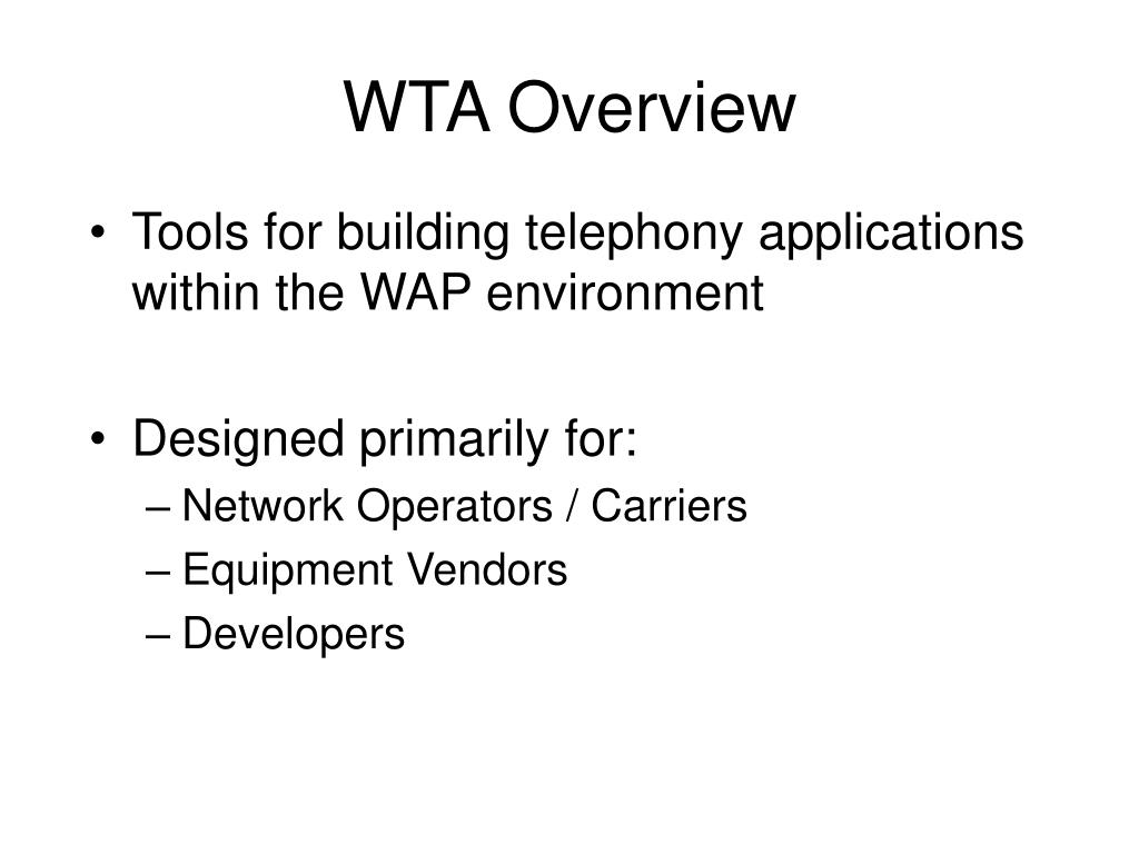 WTA Overview