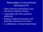 advantages of conventional biomedical rx