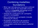 combining modalities foundations