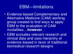 ebm limitations