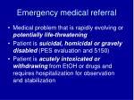 emergency medical referral