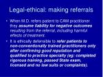 legal ethical making referrals