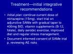 treatment initial integrative recommendations
