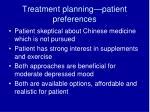 treatment planning patient preferences
